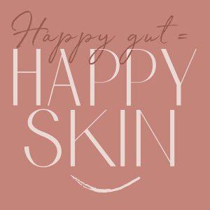 Happy gut = happy skin | Deel 1